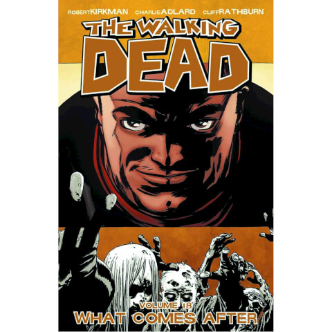 The Walking Dead: What Comes After - Volume 18 Graphic Novel