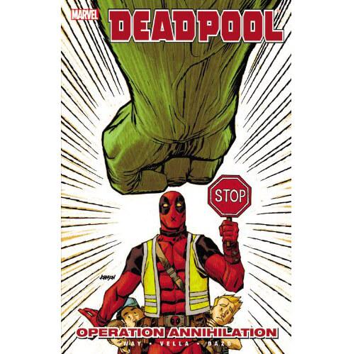 Marvel Deadpool: Operation Annihilation - Volume 8 Graphic Novel
