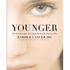 Younger: The Breakthrough Anti-Aging Method for Radiant Skin by Dr. Harold Lancer: Image 1