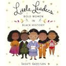 Bookspeed: Little Leaders: Bold Women in Black History