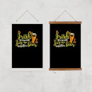Irish You Would Buy Me Another Beer Art Print