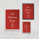 Let Christmas Be Gin Art Print