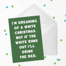 I'm Dreaming Of A White Christmas Greetings Card