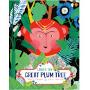 Tiny Owl Publishing Ltd Under The Great Plum Tree