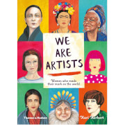 Thames and Hudson Ltd We Are Artists - Women Who Made Their Mark On The World