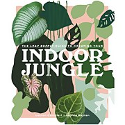 Abrams & Chronicle: The Leaf Supply Guide to Creating Your Indoor Jungle