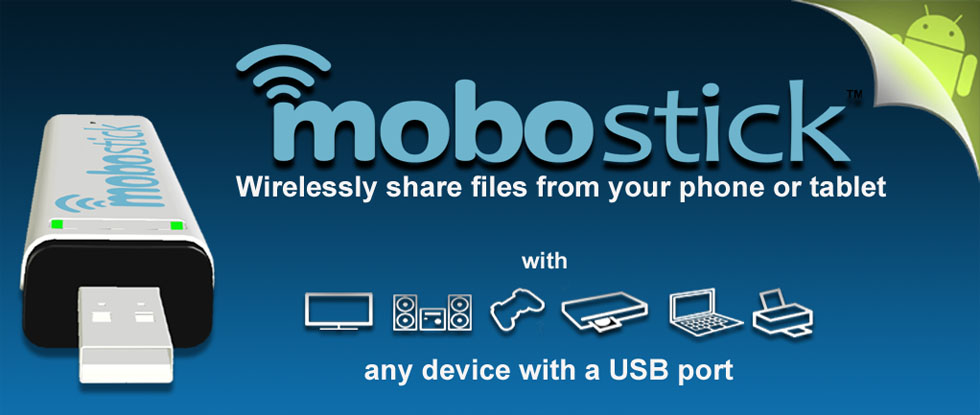 Mobostick Wireless Universal USB Media Stick for Android Phones and Tablets