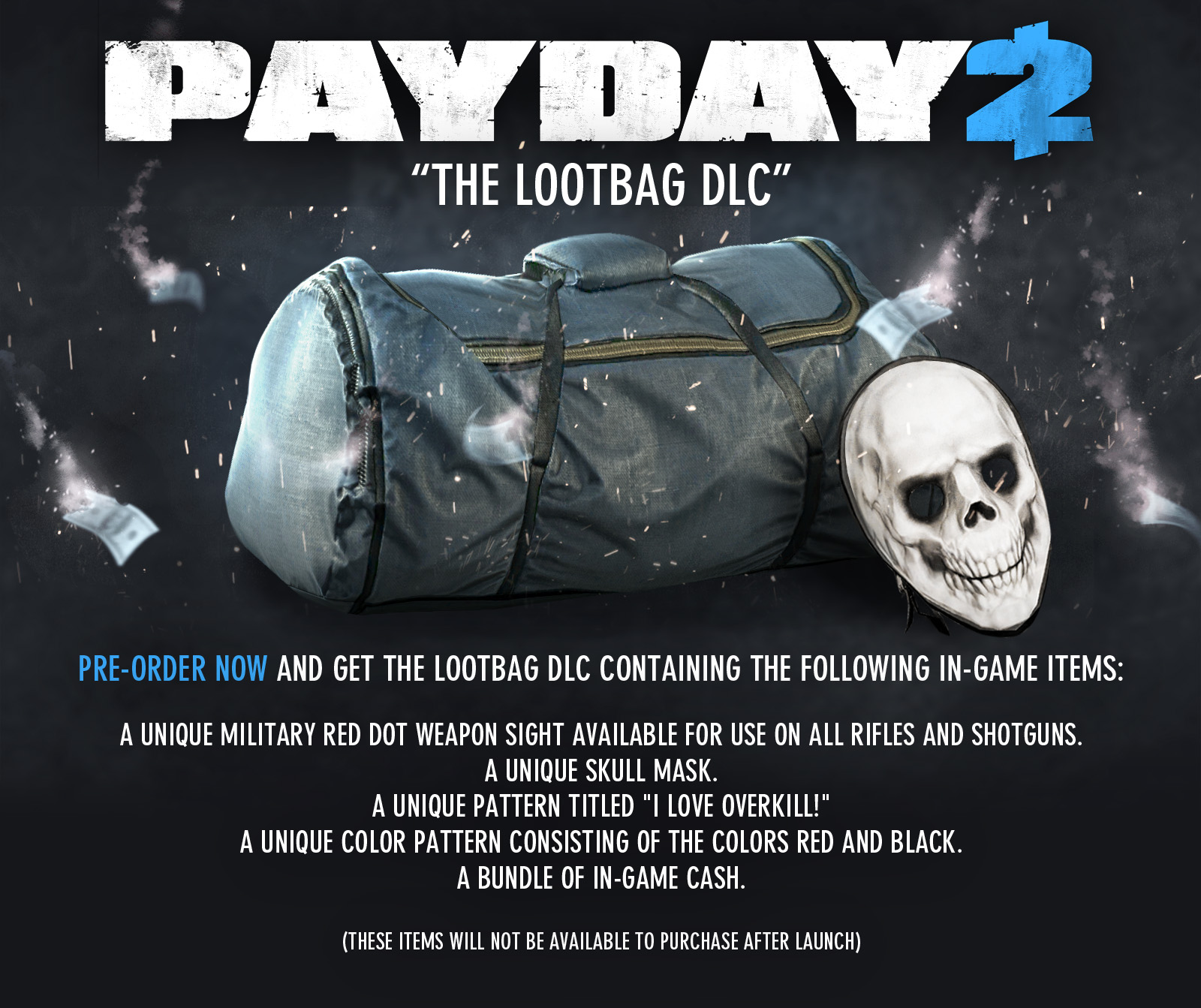 Payday 2 (Includes Lootbag DLC)