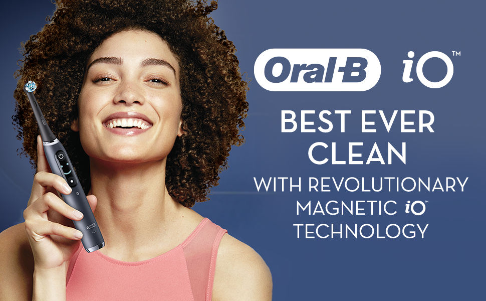 Oral B IO best ever clean with revolutionay Magnetic iO Technology
