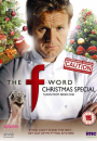 Gordon Ramsay's The F Word - Christmas Special