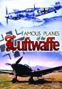 Famous Planes Of The Luftwaffe