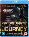 Dont Stop Believin: Everymans Journey