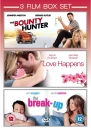 The Bounty Hunter / Love Happens / The Break-Up