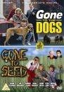 Gone to the Dogs / Gone to Seed - The Complete Series