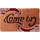 Ambigram Doormat - Come In / Go Away