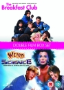 The Breakfast Club / Weird Science