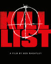 The Kill List - Zavvi Exclusive Limited Edition Steelbook (Ultra Limited Print Run)