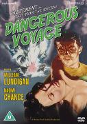 Dangerous Voyage