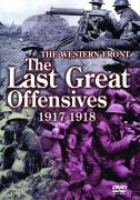 The Western Front - The Last Great Offensives