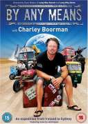 Charley Boorman - By Any Means