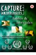 Capture Anthologies-Fables & Fairytales