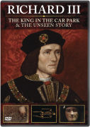 Richard III: The King in the Carpark / Richard III: The Unseen Story