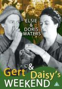Gert and Daisy's Weekend