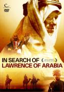 In Search of Lawrence of Arabia
