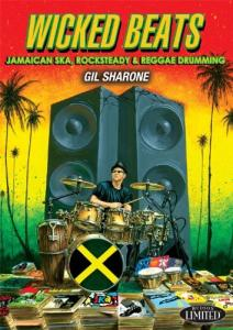 Gil Sharone: Wicked Beats: Jamaican Ska, Rocksteady and Reggae Drumming