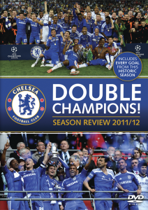 Chelsea FC - Double Champions! Season Review 2011/12