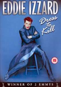 Eddie Izzard - Dressed To Kill