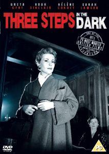 Three Steps in the Dark