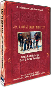 Rufus Wainwright & The McGarrigles' Not So Silent Night