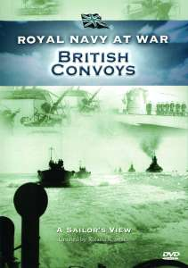 RNAW - A Sailors View: British Convoys