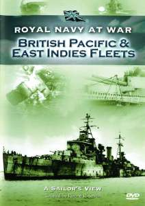 RNAW - A Sailors View: British Pacific and East