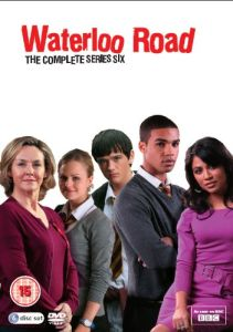 Waterloo Road - Series Six
