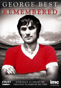 George Best - Remembered