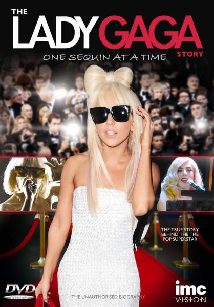 The Lady Gaga Story: One Sequin at a Time