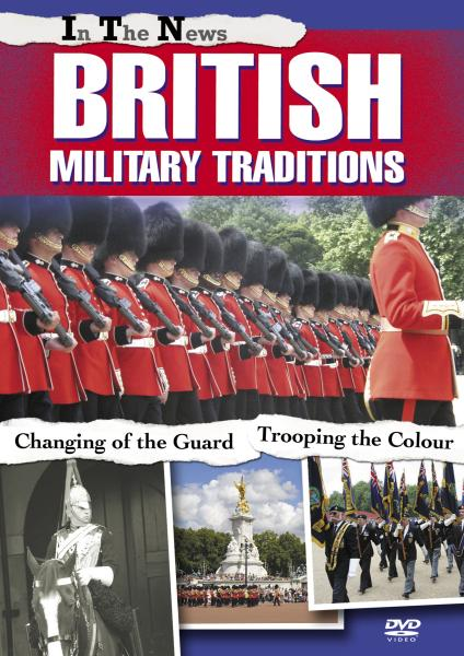 In The News - British Military Traditions