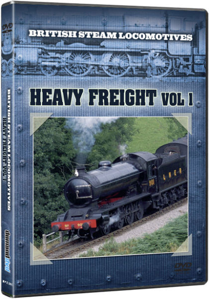 British Steam Locomotives: Heavy Freight
