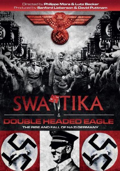 Swastika / Double Headed Eagle: The Nazification of Germany