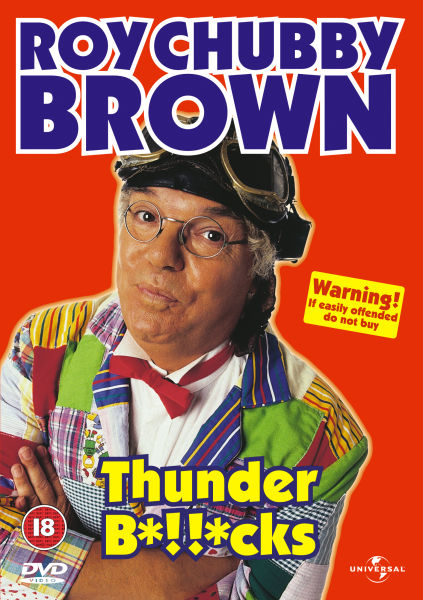 Roy chubby brown thunder