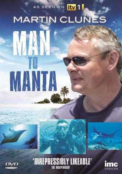 Martin Clunes: Man to Manta