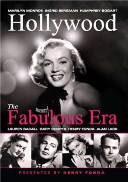 Hollywood: The Fabulous Era