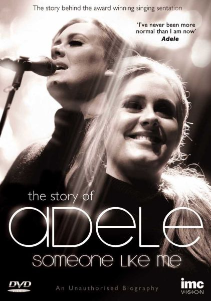 The Story of Adele: Someone Like Me