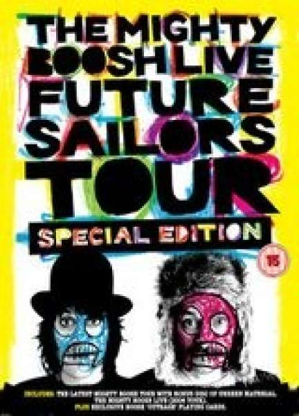 The Mighty Boosh Live Future Sailors Tour Special Edition