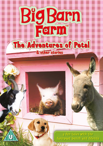 Big Barn Farm The Adventures Of Petal And Other Stories