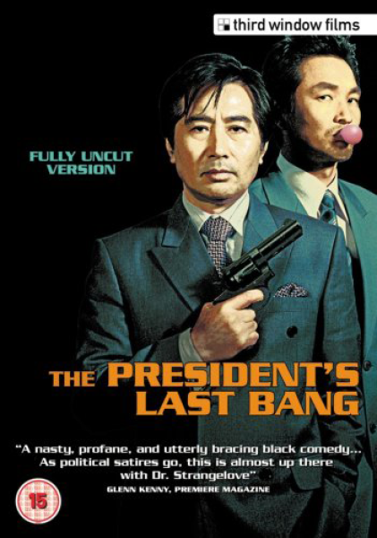 The Presidents Last Bang