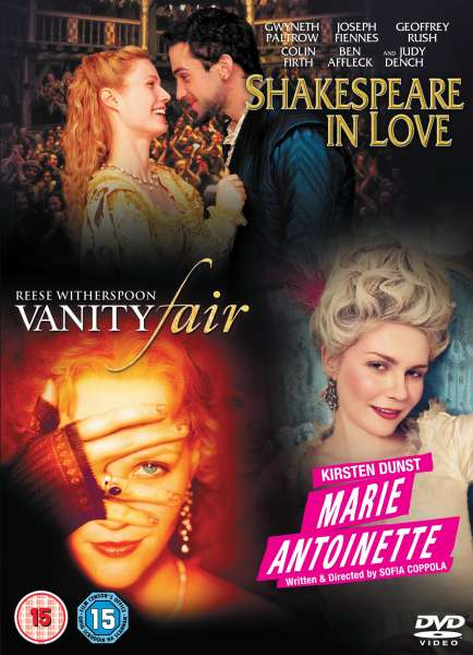 Shakespeare In Love / Marie Antoinette / Vanity Fair