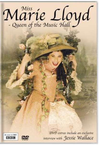 Miss Marie Lloyd - Queen Of The Music Hall
